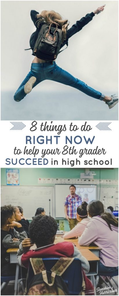Eight ways to help your eighth grader RIGHT NOW so they can succeed in high school.