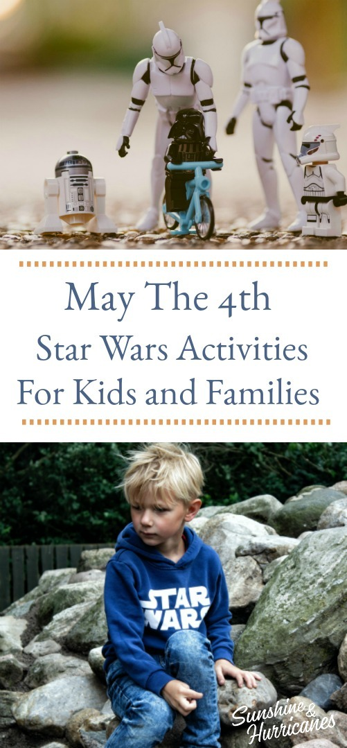 May The 4th - Star Wars Activities For Kids and Families