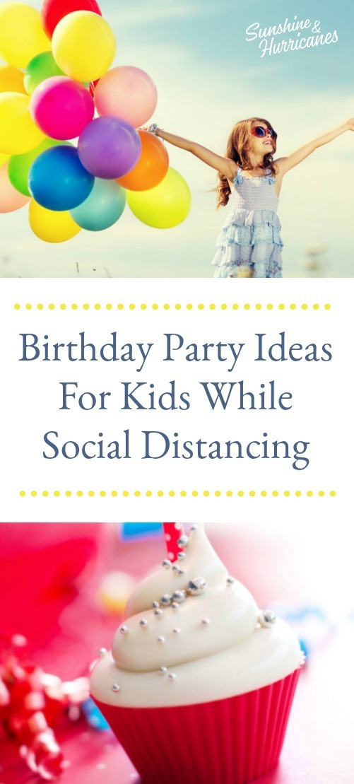 Birthday Party Ideas For Kids While Social Distancing