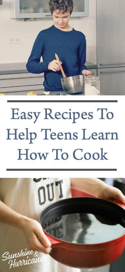 Easy Recipes To Help Teens Learn How To Cook