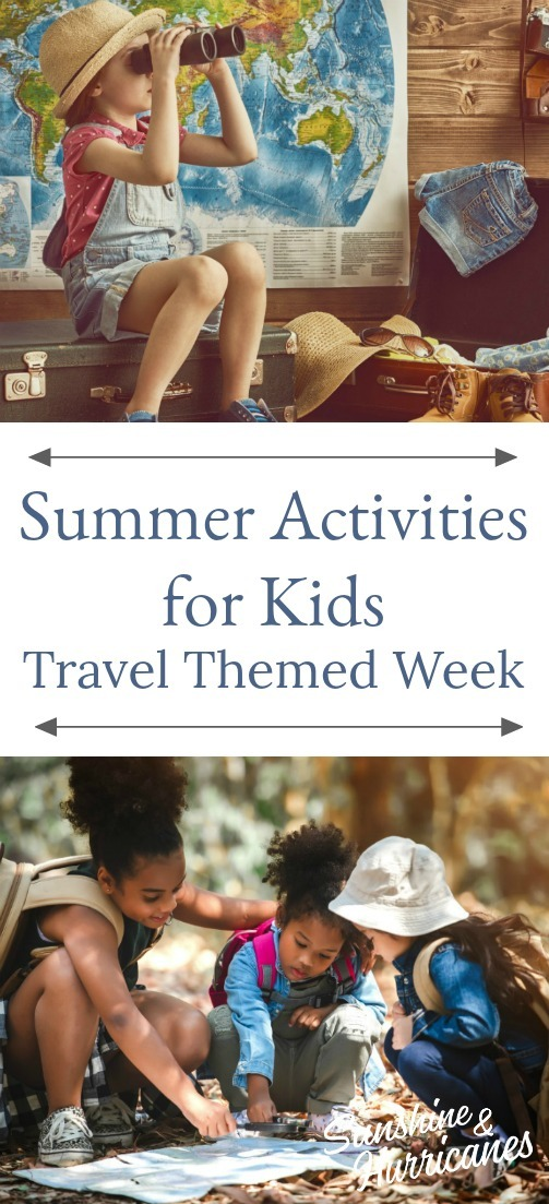 Summer Activities for Kids - Travel Themed Week